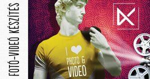Fotó és Videó készítés