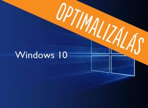 Windows 10 optimalizálás