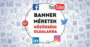 Banner méretek közösségi oldalakra